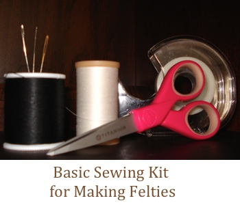 Assembling a Basic Sewing Kit for Making Felties