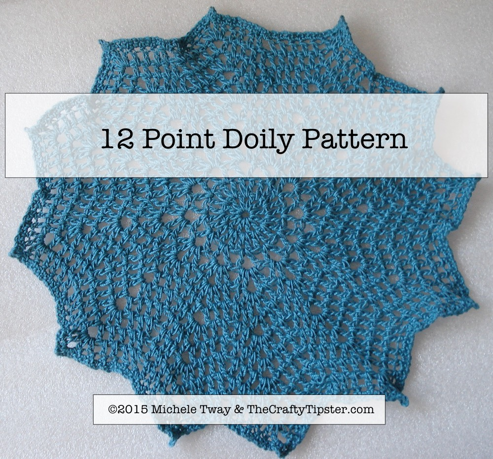Free 12 Point Doily Pattern by Michele Tway aka The Crafty Tipster