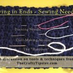 Weaving in Ends with Sewing Needles