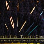 weaving in ends, reviewing the tools