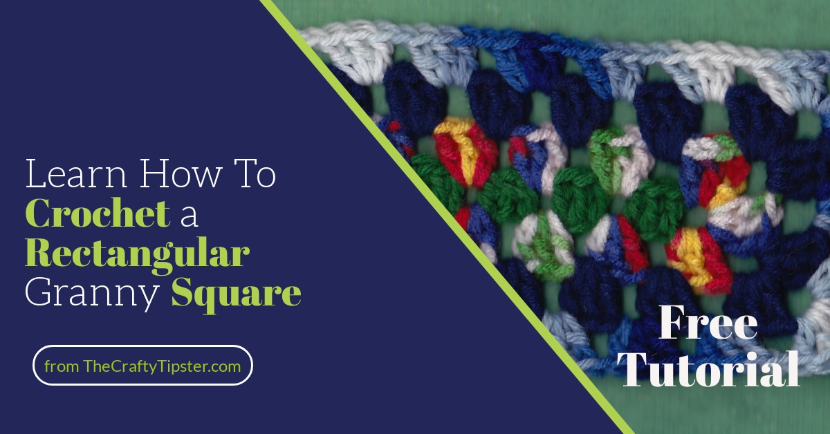 Learn how to crochet a rectangular granny square with The Crafty Tipster